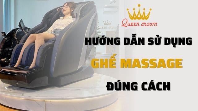 Hướng Dẫn Sử Dụng Ghế Massage Đúng Cách