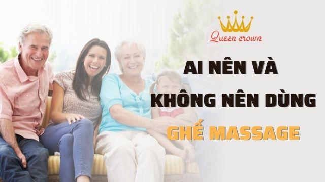 Những ai nên và không nên dùng ghế massage toàn thân? Chuyên gia tư vấn