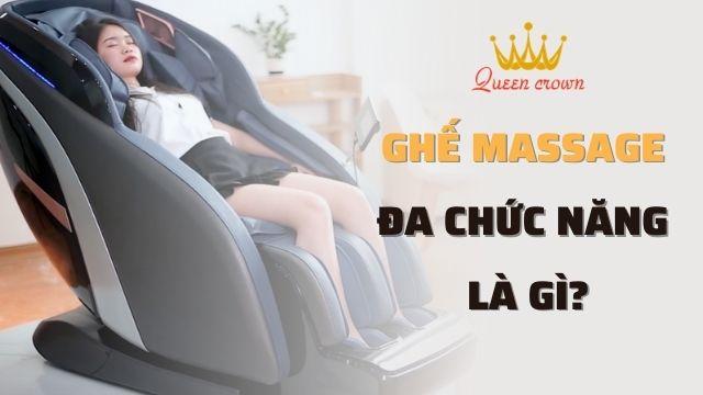 Ghế Massage Đa Chức Năng Có Những Tính Năng Gì?