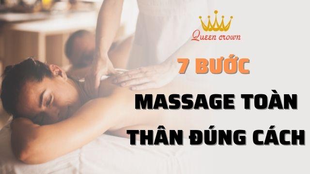 Hướng dẫn massage toàn thân đúng cách chỉ với 7 bước