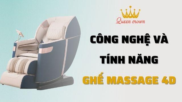 Ghế massage 4D có những công nghệ, tính năng gì đặc biệt?