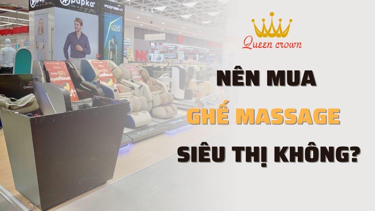 Ghế massage ở siêu thị có đảm bảo chất lượng? Có nên mua?