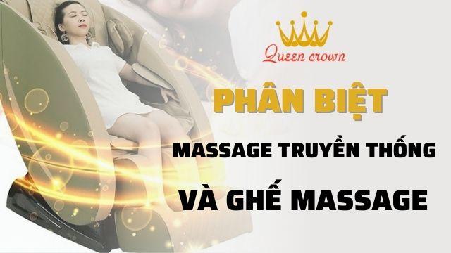 Phân Biệt Massage Truyền Thống Và Ghế Massage Toàn Thân